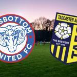 HAVE WE MET… TADCASTER ALBION?